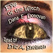 Eye of the Witch: Tony Marcella Mystery, Book 2 | Dana E. Donovan