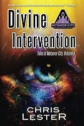 Divine Intervention (Tales of Metamor City) (Volume 2)