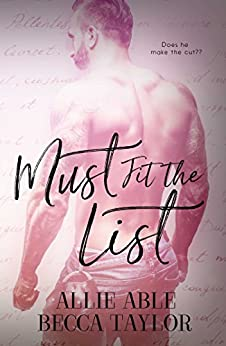 Must Fit the List by [Taylor, Becca, Able, Allie]