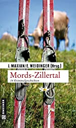 Mords-Zillertal: 14 Kriminalgeschichten