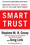 Smart Trust, Stephen M. R. Covey and Greg Link, 1451651457