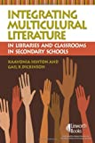 img - for Integrating Multicultural Literature in Libraries and Classrooms in Secondary Schools by KaaVonia Hinton (2007-05-01) book / textbook / text book