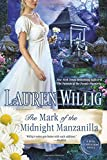 The Mark of the Midnight Manzanilla: A Pink Carnation Novel
