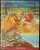 The Chimaera, Bernard Evslin, 1555462448