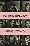#9: As Time Goes By: Living in the Sixties with John Lennon, Paul McCartney, George Harrison, Ringo Starr, Brian Epstein, Allen Klein, Mae West, Brian Los Angeles, New York City, and on the Road