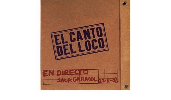 El Canto del Loco en Directo by El Canto Del Loco on Amazon Music - Amazon.com