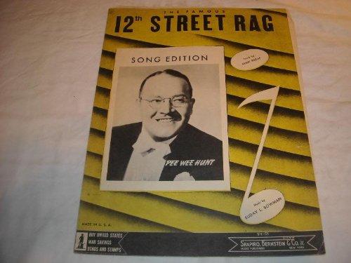 12TH STREET RAG PEE WEE HUNT 1914 SHEET MUSIC SHEET MUSIC ()