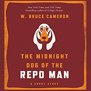The Midnight Dog of the Repo Man Audiobook