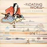 Floating World by Jade Warrior (2010-08-03)