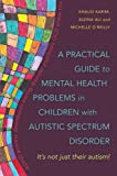 A Practical Guide to Mental Health Problems in
