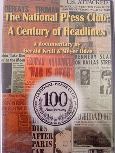 The National Press Club: A Century of Headlines