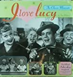 I LOVE LUCY, The Classic Moments, The Official I Love Lucy Scrapbook