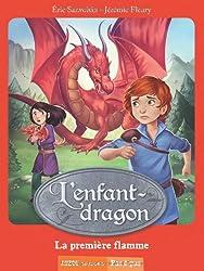 Lenfant-dragon 1 - La première flamme