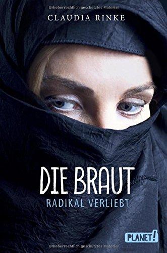 Die Braut: Radikal verliebt