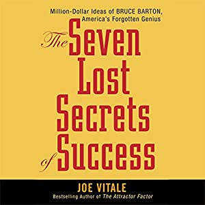 The Seven Lost Secrets of Success Audiobook