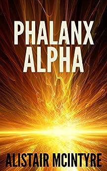 Phalanx Alpha by [McIntyre, Alistair]