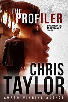 The Profiler (The Munro Family Series Book 1) by [Taylor, Chris]