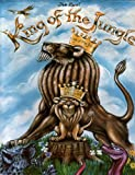 The Real King Of The Jungle (Book 1)