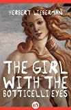 The Girl With the Botticelli Eyes by Herbert Lieberman front cover