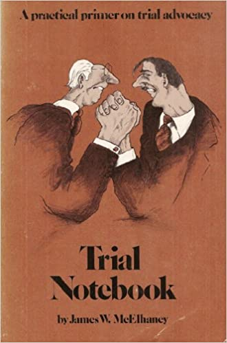 a practical primer on trial advocacy Trial notebook