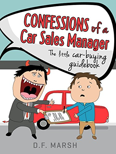 Confessions of a Car Sales Manager: - The little car-buying ...