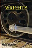 img - for Wrights: A novel about the South Pacific Coast Railroad book / textbook / text book