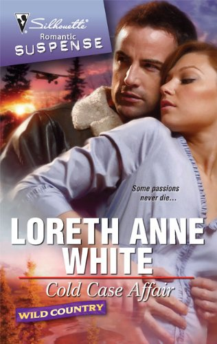 Cold Case Affair (Silhouette Romantic Suspense: Wild Country)