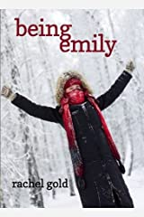 Being Emily by Rachel Gold (2012-06-26)
