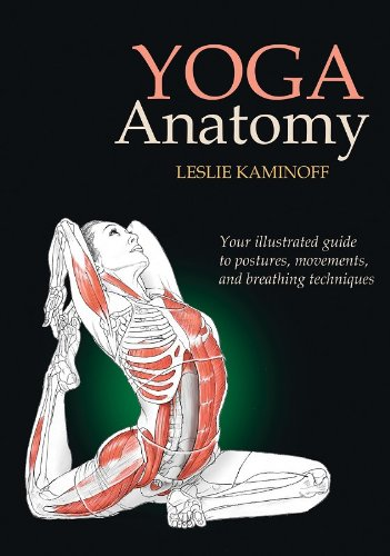 Yoga Anatomy: Leslie Kaminoff, Sharon Ellis, Amy Matthews ...