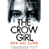 The Crow Girl: A novel