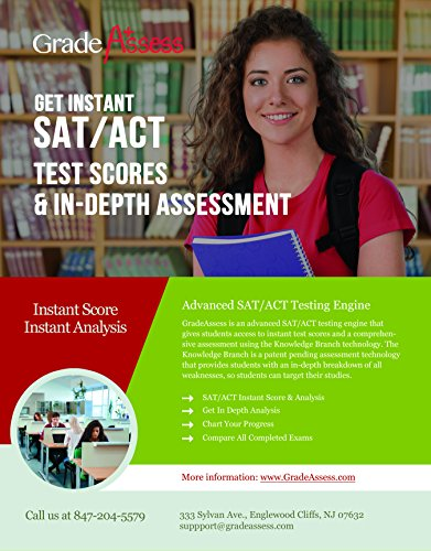 AMAZINGLY NEW SAT/ACT TESTING PREP - Grade Assess allows you to get INSTANT SCORES and IMMEDIATE IN DEPTH ANALYSIS (College Sat Scores Chart compare prices)