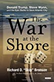 The War at the Shore, Richard D. Bronson, 1468300466