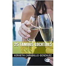25 Famous Cocktails