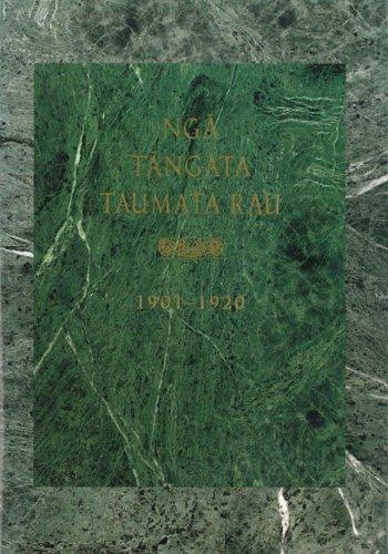 Nga Tangata Taumata Rau, 1901–1920 by Auckland University Press