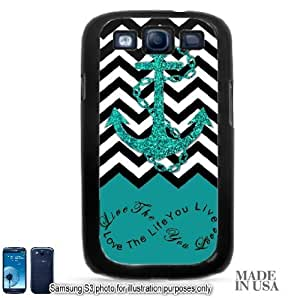 Anchor Live the Life You Love Infinity Quote (Not Actual Glitter) - Turquoise Black White Chevron with Anchor Samsung Galaxy S3 i9300 Case - BLACK RUBBER by Unique Design Gifts [MADE IN USA]