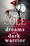 Dreams of a Dark Warrior by Kresley Cole front cover
