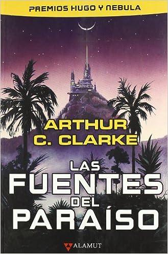 Las fuentes del paraíso - Arthur C. Clarke