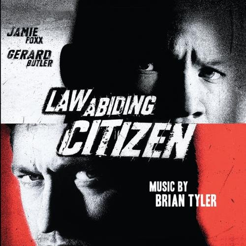 Law Abiding Citizen: Original Soundtrack (Jamie Foxx And Gerard Butler Law Abiding Citizen)
