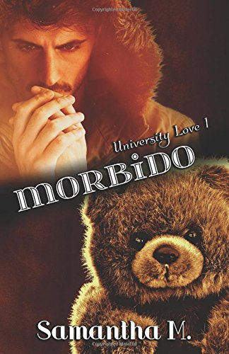 Morbido Copertina flessibile – 2 feb 2018 Samantha M. Independently published 197704753X Fiction / Erotica