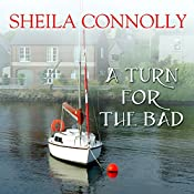 A Turn for the Bad: County Cork Mystery Series #4 | Sheila Connolly