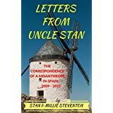 Letters from Uncle Stan: The Correspondence of a Misanthrope in Spain: 2009 - 2010