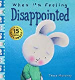 When I'm Feeling Disappointed: 15th Anniversary Edition