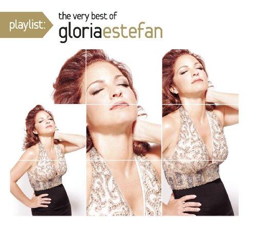 Playlist  The Very Best Of Gloria Estefan