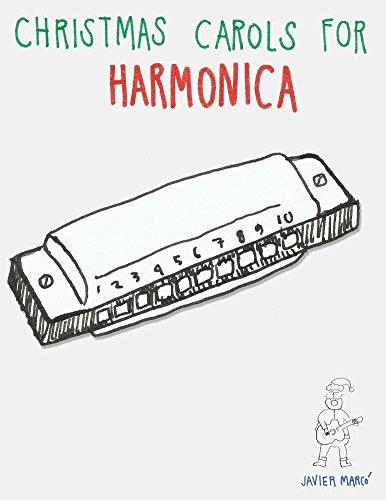 - Christmas Carols for Harmonica: Easy Songs in Standard Notation & Harmonica Tablature!