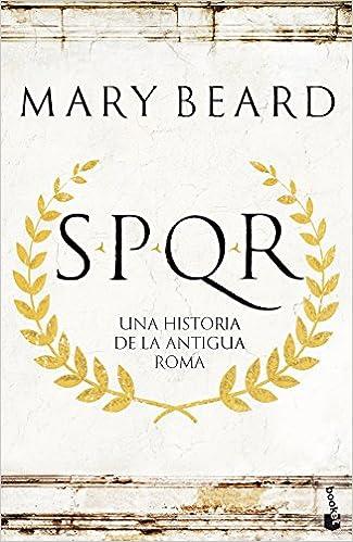 SPQR: Una historia de la antigua Roma de Mary Beard
