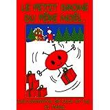 Le petit drone du Père Noël. (Les aventures de Luce et Luc et Velue.) (French Edition)
