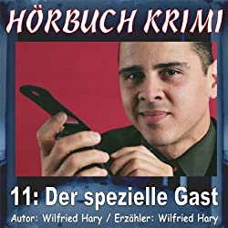 Der spezielle Gast (Hörbuch Krimi 11)