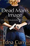 Book cover image for Dead Man's Image - (A Lacey Summers Mystery)