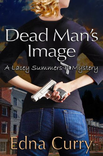 Book cover image for Dead Man's Image - Lacey Summers Mystery #2 (A Lacey Summers Mystery)
