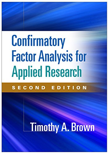 Confirmatory Factor Analysis for Applied Research, Second Edition (Methodology in the Social Sciences) Pdf
